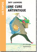 Une cure antifatigue